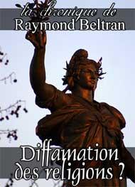 Illustration: Diffamation des religions ? - Raymond Beltran