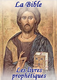 la bible - Les livres prophétiques