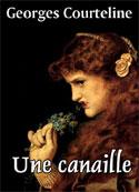 Georges Courteline: Une Canaille