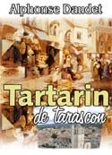 alphonse daudet: Tartarin de Tarascon