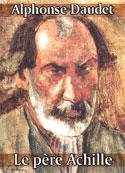 Alphonse Daudet: Le père Achille