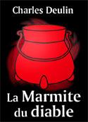 Charles Deulin: La Marmite du diable