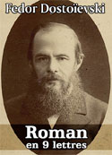 Fedor Dostoïevski: Roman en neuf lettres