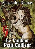 Alexandre Dumas: Le Vaillant Petit Tailleur