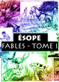 ésope: Fables-Tome1
