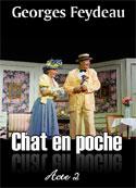 Georges Feydeau: Chat en poche-acte2