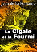 jean de la fontaine: La Cigale et la Fourmi