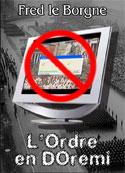 Fredleborgne (musique Bynary Mind): L'Ordre en DOrémi