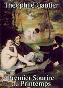 théophile gautier: Premier Sourire du Printemps