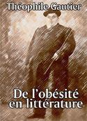 théophile gautier: De l'obésité en littérature