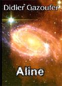 didier gazoufer: Aline