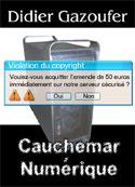 didier gazoufer: Cauchemar Numérique