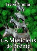frères grimm: Les Musiciens de Brême (version2)