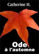 Catherine H: Ode à l'automne