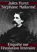 Jules Huret & Stéphane Mallarmé: Enquête sur l'évolution littéraire