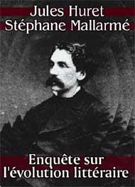 Illustration: Enquête sur l'évolution littéraire - Jules Huret & Stéphane Mallarmé