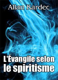Illustration: L'évangile selon le spiritisme - Allan Kardec