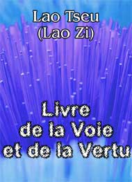 lao tseu - Livre de la Voie et de la Vertu
