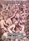 Leconte de Lisle: Le Combat homérique