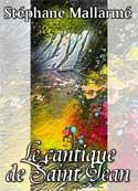 Stéphane Mallarmé: Cantique de Saint Jean