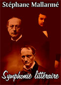Stéphane Mallarmé: Symphonie littéraire