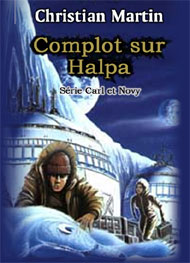 Illustration: Complot sur Halpa - Christian Martin
