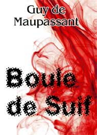 Illustration: Boule de suif - guy de maupassant