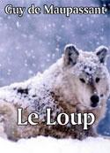guy-de-maupassant-le-loup