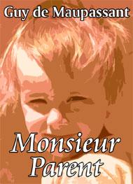Illustration: Monsieur Parent - guy de maupassant