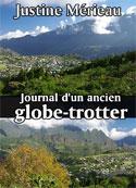 Justine Mérieau: Journal d'un ancien globe-trotter