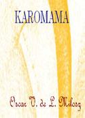 Oscar V de L Milosz: Karomama