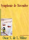 Oscar V de L Milosz: Symphonie de novembre