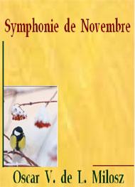 Oscar V de L Milosz - Symphonie de novembre