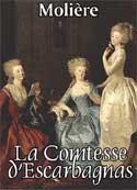 Molière: La Comtesse d'Escarbagnas