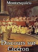 Montesquieu: Discours sur Cicéron