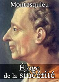 Montesquieu - éloge de la sincérité
