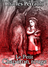 Illustration: Le Petit Chaperon rouge - charles perrault