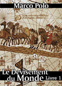 Marco Polo: Le Devisement du monde-Livre1