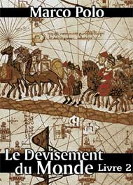 Illustration: Le Devisement du monde-Livre2 - Marco Polo