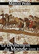 Marco Polo: Le Devisement du monde-Livre3