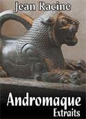 Jean racine: Andromaque Extraits