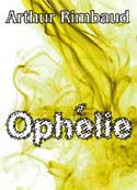 arthur rimbaud: Ophélie