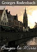 Georges Rodenbach: Bruges-la-Morte