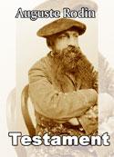 Auguste Rodin: Testament
