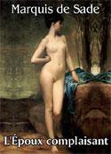 Marquis de Sade: L'époux complaisant