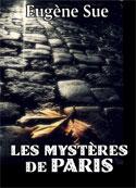Eugène Sue: Les Mystères de Paris