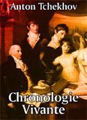 Anton Tchekhov: chronologie vivante