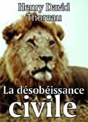 henry david thoreau: La Désobéissance civile