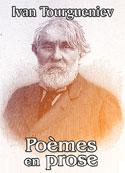 Ivan Tourgueniev: Poèmes en prose