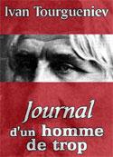 Ivan Tourgueniev: Journal d'un homme de trop